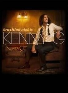 Kenny G Brazilian Nights